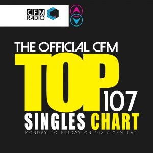 THE OFFICIAL CFM TOP 100 + 7 SINGLES CHART